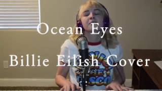 Ocean Eyes - Billie Eilish (Cover)
