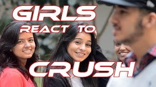 How Girls React To Their Crush || Bollywood Style