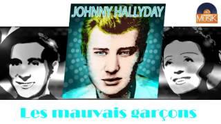 Johnny Hallyday - Les mauvais garçons (HD) Officiel Seniors Musik
