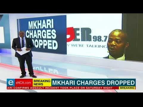 Given Mkhari charges dropped