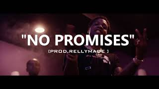 "[FREE] ""No Promises"" Lil Durk/YFN Lucci/RellyMade Type Beat (Prod.RellyMade x Midlow)"