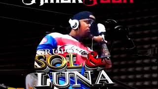 Grupo Sol & Luna- Amor Foda (Merengue Urbano)