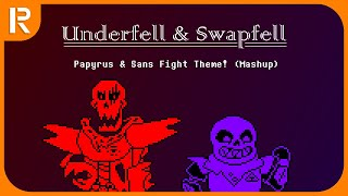 Papyrus & Sans Fight Theme (Mashup) | Underfell & Swapfell