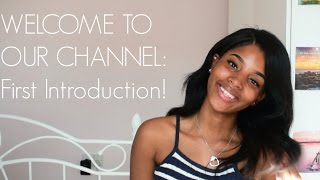 WELCOME TO OUR CHANNEL! | FIRST INTRODUCTION