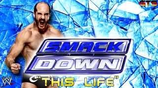 WWE SmackDown-Theme ''CFO$ - This Life''