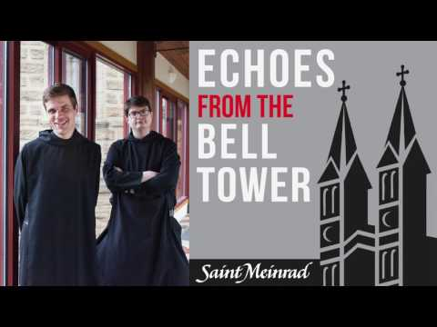 Echoes Episode 8: The Bells of Saint Meinrad, Rebroadcast