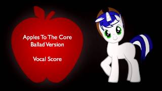 MLP Ballad Cover - Apples To The Core