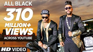 All Black Full Song | Sukhe | Raftaar |  New Video  2015 | T-Series width=