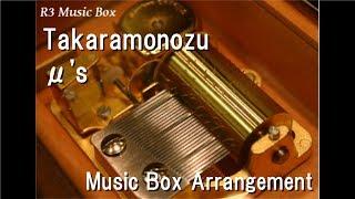 "Takaramonozu/μ's [Music Box] (""Love Live! School Idol Festival"" Theme Song)"