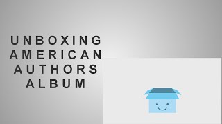 Unboxing American Author's Oh, What A Life Album