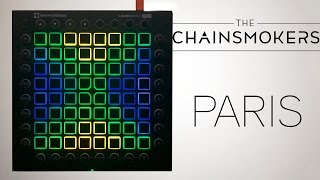The Chainsmokers - Paris   Launchpad PRO Cover/Remix