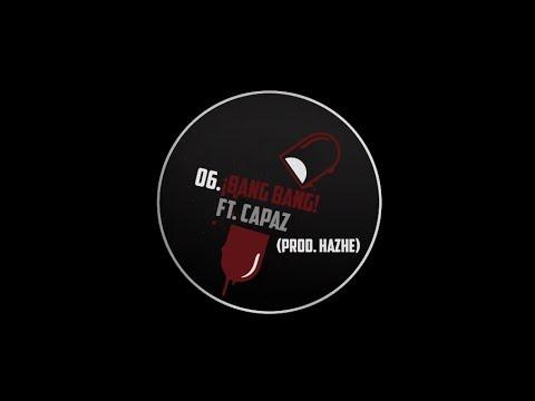 06. EL MOMO - �BANG BANG! FT. CAPAZ (PROD. HAZHE )