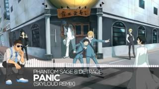 【Drum & Bass】Phantom Sage & Detrace - Panic (Skyloud Remix)