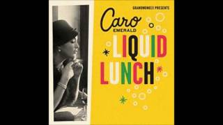 Caro Emerald - Liquid Lunch