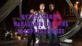 Mythos Gaming Bloopers Episode #1