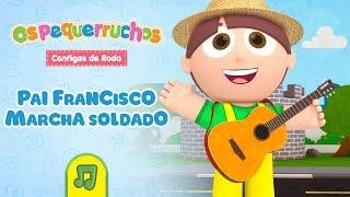 Os Pequerruchos - Pai Francisco / Marcha Soldado [DVD Cantigas de Roda]