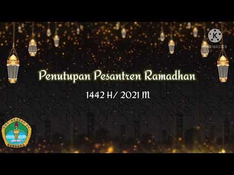 Penutupan Pesantren Ramadhan 1442 H / 2021 M
