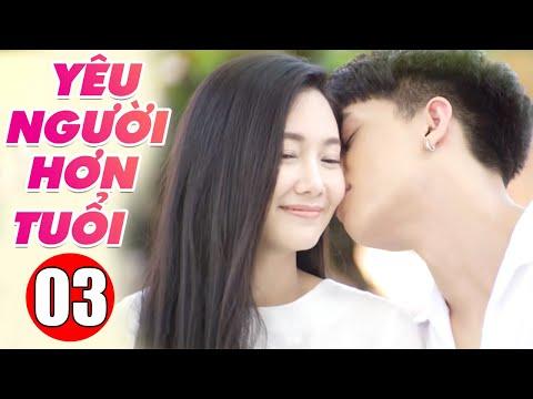 Yêu Người Hơn Tuổi Tập 3 | Phim Bộ Tình Cảm Thái Lan Mới Hay Nhất Lồng Tiếng