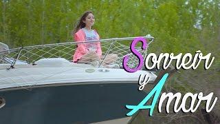 Karol Sevilla I Sonreír y Amar I Tema Original e Inédito