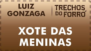 Xote das meninas - Luiz Gonzaga