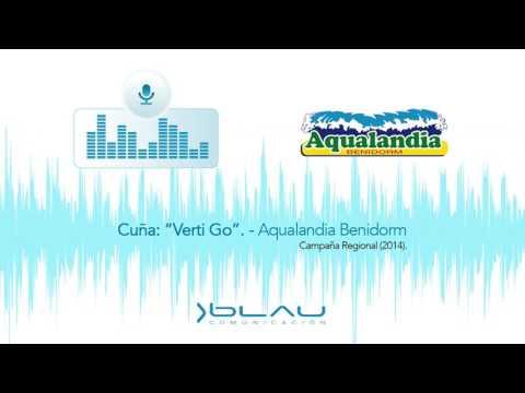 """Cuña """"Verti Go"""" Aqualandia Benidorm 2014 - Blau Comunicación"""
