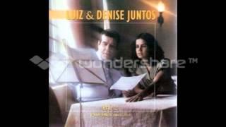 Luiz de Carvalho & Denise _    02   Tocou me