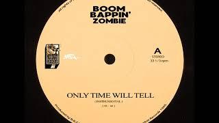 Only Time'll Tell ( Instrumental) [ Prod. by B.B.Z Darney ]