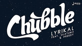 "Lyrikal Ft. Olatunji & Preedy - Chubble ""2015 Soca"" (Prod. By London Future)"