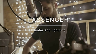 Passenger | Thunder and Lightning