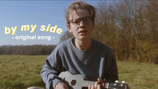 By My Side - Original Song