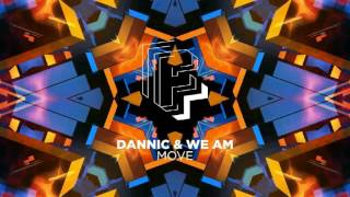Dannic & WE AM - Move (Extended Mix) [HQ]