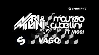 Nari & Milani Vs Maurizio Gubellini Ft. Nicci - Vago (OUT NOW)