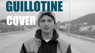 Jon Bellion ft. Travis Mendes - Guillotine (Cover)