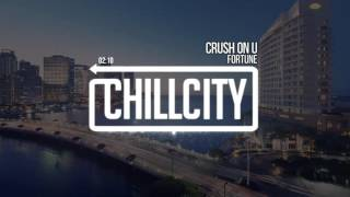 FORTUNE - Crush On U