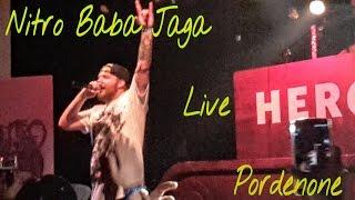 Nitro - Baba Jaga | live @ Il Deposito (PN)