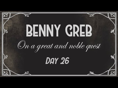 Benny Greb's Quest - DAY 26