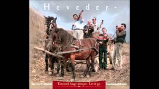 Heveder Zenekar - Őrkői névnapköszöntő