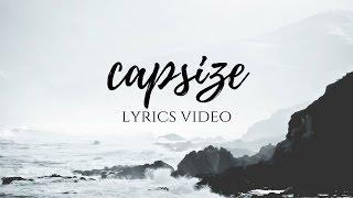 Capsize || Frenship & Emily Warren Dzeko & Torres Lyrics Video