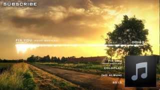 Coldplay - Fix You (Feint Bootleg) [Unsigned]