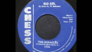Bad Girl  -  The Miracles