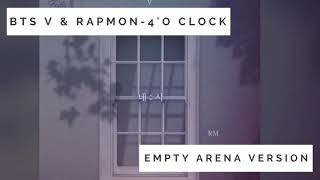 BTS (방탄소년단) taehyung & rapmon - 네시 4'o clock (EMPTY ARENA VERSION)