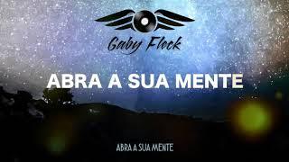 Gaby Fleck - Abra a sua Mente [Musica Eletrônica]