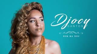 Djocy Santos - Bem Ma Nos (audio)