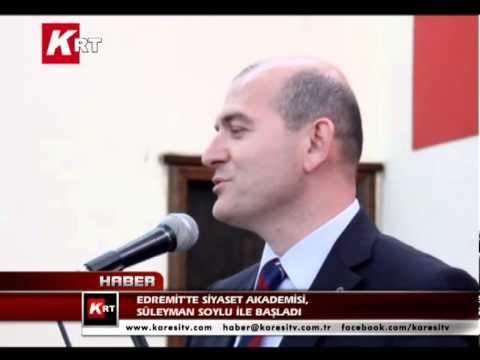 Edremit'in Siyaset Akademisi, Süleyman Soylu İle Başladı