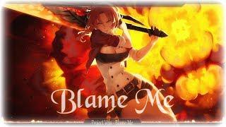 Nightcore - Blame Me