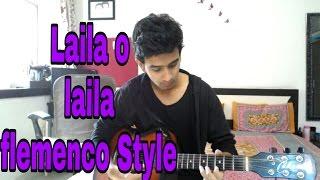 Laila main laila on guitar in flemenco style! Raees (teaser)
