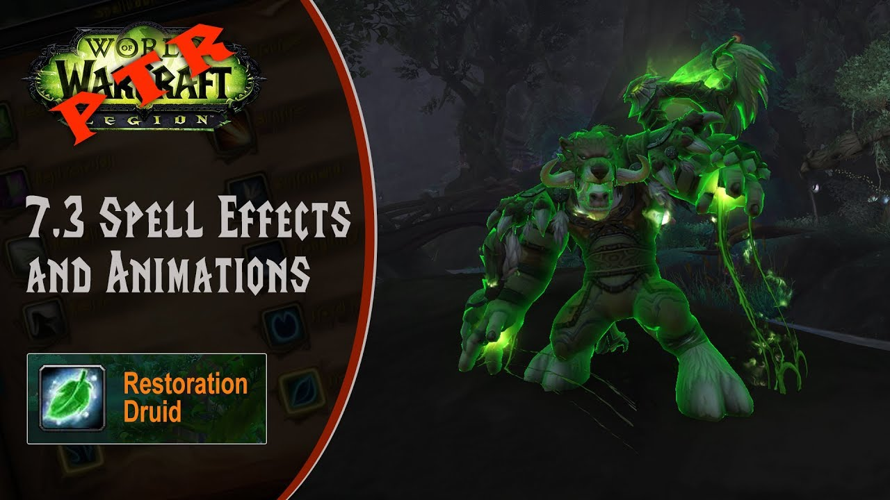 [LGN] 7.3 PTR, New Restoration Druid Animations and Spell Effects (Game Sounds Only)