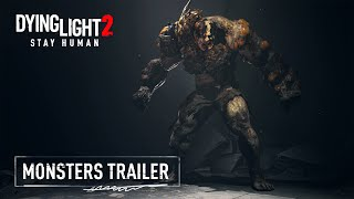 Dying Light 2\'s monsters gameplay trailer reveals new Revenant and Banshee zombies