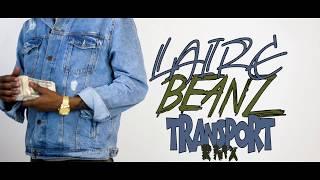 Laire Beanz X Kodak Black X Transportation Freestyle