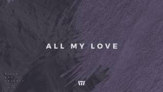 Tauren Wells - All My Love (Audio)
